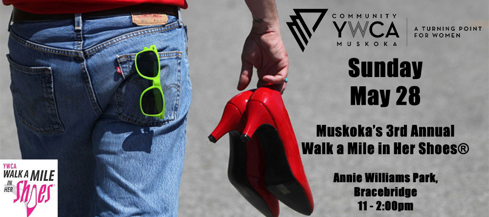 YWCA's Walk a Mile in Her Shoes @ Annie Williams Park, Bracebridge